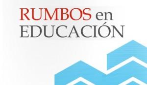 Rumbos en educacion