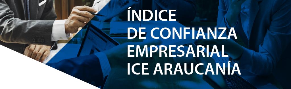 Confianza Empresarial de La Araucanía repunta 9 puntos y alcanza categoría «pesimista»