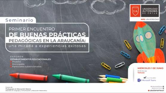 Profesores de La Araucanía compartieron experiencias exitosas en encuentro de buenas prácticas
