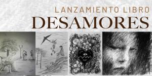 Mes del Libro: Poeta regional lanzará su nueva creación «Desamores»
