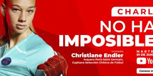 Christiane Endler contará por qué «No hay imposibles» en su carrera deportiva