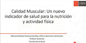 """Carreras de Nutrición y Dietética y Pedagogía en Educación Física reúnen académicos para dictar charla sobre la """"Calidad muscular"""""""