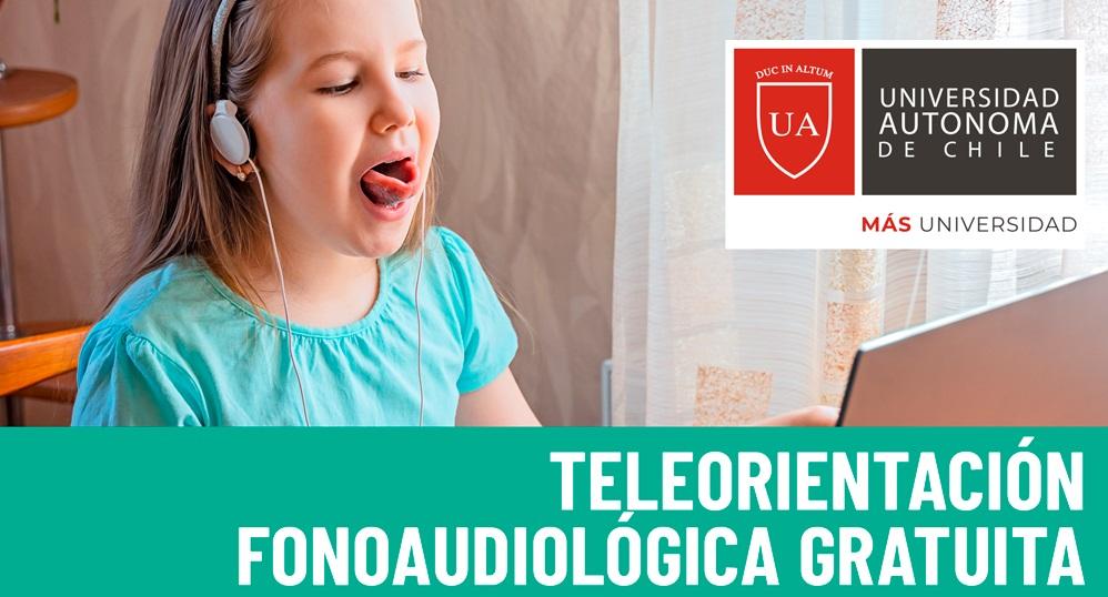 U. Autónoma reactiva servicio de Teleorientación Fonoaudiológica